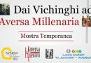 'Dai Vichinghi ad Aversa Millenaria': la mostra a cura di AversaTurismo e Istituto Jommelli